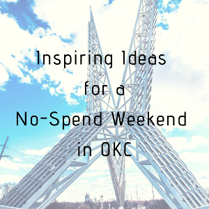 no spend weekend in okc, free family activities